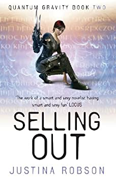 Selling Out: Quantum Gravity Book Two by [Robson, Justina]