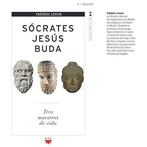 Sócrates, Jesús, Buda (GP Actualidad) por Frédéric Lenoir