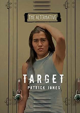 Target (The Alternative) (English Edition) eBook: Patrick