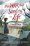 [(The War That Saved My Life)] [By (author) Kimberly Brubaker Bradley] published on (January, 2015)
