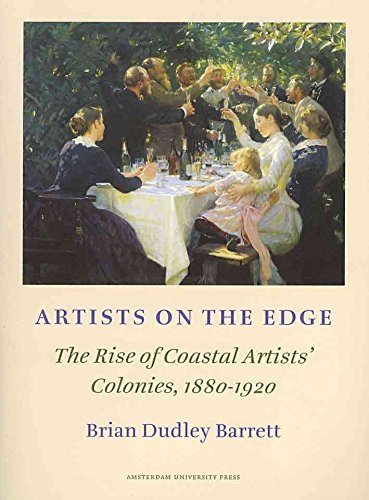 [(Artists on the Edge : The Rise of Coastal Artist's Colonies, 1880-1920)] [By (author) Brian Dudley Barrett] published on (March, 2011)