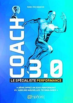Coach 3.0 - Le Specialiste Performance (ENSEIGNEMENT ET)