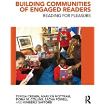 Building Communities of Engaged Readers: Reading for pleasure by Teresa Cremin (2014-06-22)