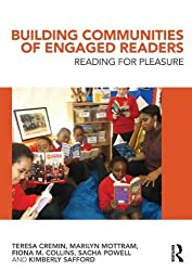 [Building Communities of Engaged Readers: Reading for pleasure] (By: Teresa Cremin) [published: June, 2014]