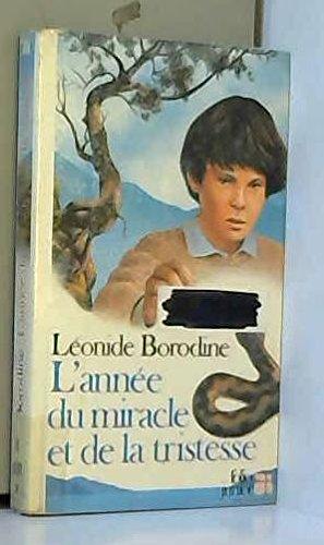 L'Année du miracle et de la tristesse par Léonid Borodine