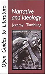 NARRATIVE AND IDEOLOGY (Open Guides to Literature) by TAMBLING (1991-11-01)