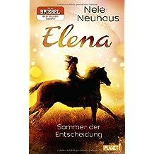 Elena – Ein Leben für Pferde 2: Sommer der Entscheidung