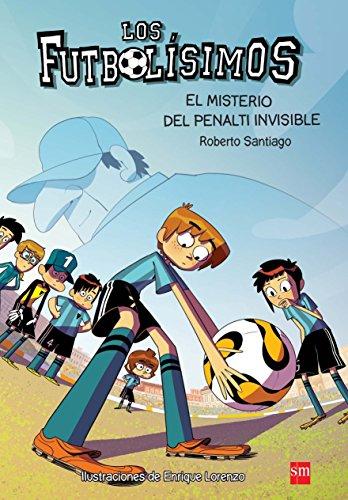 Los Futbolísimos.El misterio del penalti invisible por Roberto Santiago