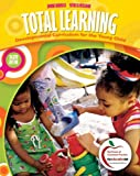 Total Learning: Developmental Curriculum for the Young Child (8th Edition) by Joanne Hendrick (2010-01-13)