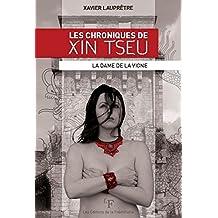 Les chroniques de Xin Tseu (tome 2): La Dame de la vigne