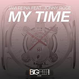 Javi Reina feat. Jonny Rose-My Time