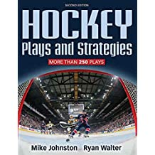 Hockey Plays and Strategies-2nd Edition (English Edition)