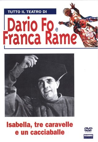 Tutto Il Teatro Di Dario Fo e Franca Rame - Isabella, Tre Caravelle E Un Cacciaballe (Dvd + Libro)