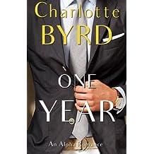 One Year by Charlotte Byrd (2016-04-28)