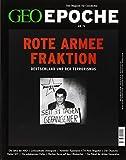 GEO Epoche 72/2015 - Rote Armee Fraktion