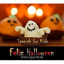 Feliz Halloween: Spanish for Kids