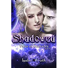 Shadowed (Valos of Sonhadra Book 6) (English Edition)