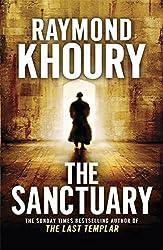 The Sanctuary by Raymond Khoury (2010-02-04)