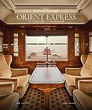 Orient Express: De l'histoire à la légende...