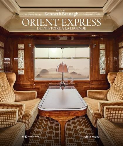 Orient Express: De l'histoire à la légende par Guillaume Picon