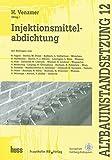 Injektionsmittelabdichtung (Altbauinstandsetzung)