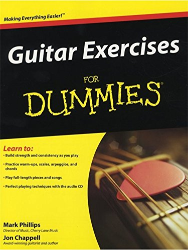 Mark Phillips and Jon Chappell: Guitar Exercises for Dummies. Partitions, CD pour Guitare, Piano