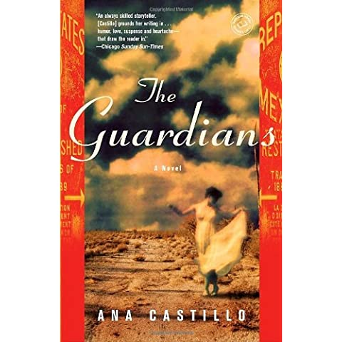 The Guardians by Ana Castillo (9-Sep-2008) Paperback