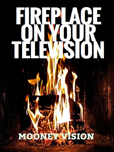 Fireplace On Your Television [OV]