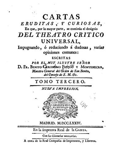 Teatro Critico Universal, O Discursos Varios en Todo Genero de Materias - Tomo Tercero