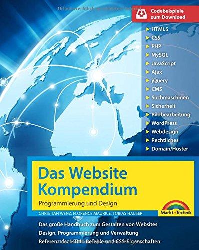 Das Website Handbuch - komplett in Farbe, Programmierung und Design (Web-programmierung)