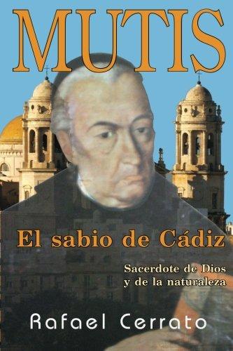 Mutis: El sabio de Cadiz
