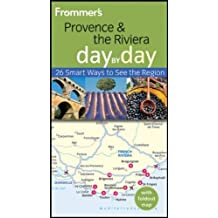 Frommer's Provence and the Riviera Day by Day (Frommer's Day by Day - Pocket) by Anna E. Brooke (2011-03-01)