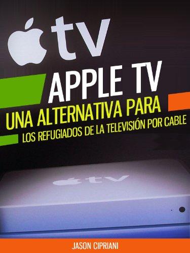 apple-tv-una-alternativa-para-refugiados-de-la-televisin-por-cable-con-consejos-sobre-uso-compartido