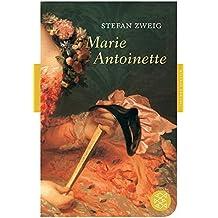 Marie Antoinette: Bildnis eines mittleren Charakters (Fischer Klassik)