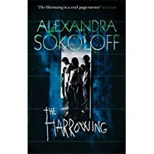 The Harrowing by Alexandra Sokoloff (2009-08-01)