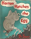 Cover of: Horton Hatches the Egg | Dr. Seuss