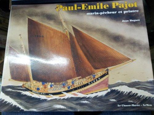 Paul Emile Pajot Marin pcheur et peintre