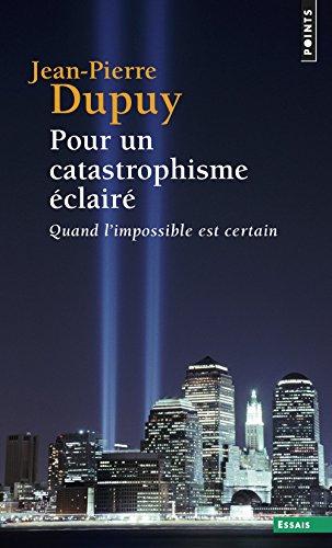 Pour un catastrophisme clair