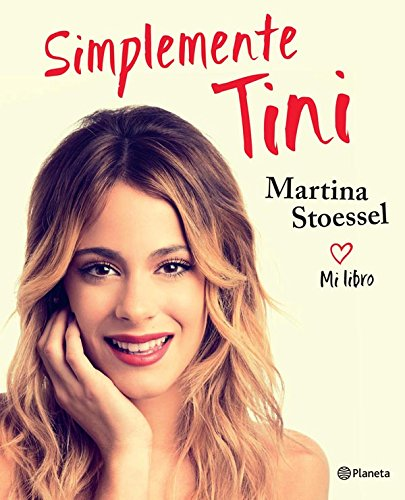 Simplemente Tini (Spanish Edition)