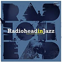 RADIOHEAD IN JAZZ [VINYL]