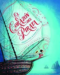 El corazón del pirata par Sébastien Perez