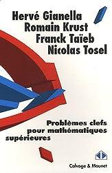 Problèmes clefs de mathématiques supérieurs