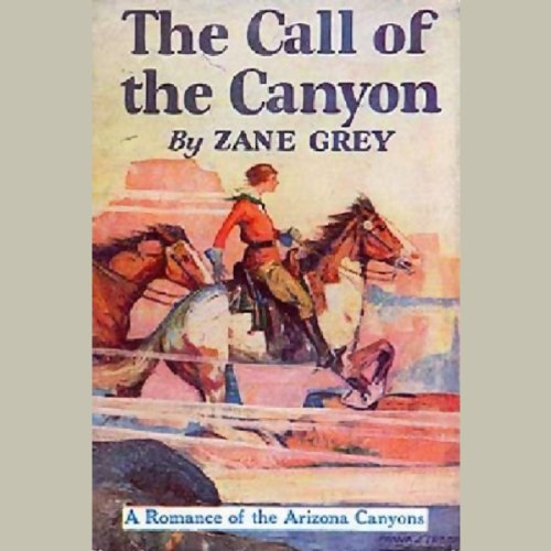 The Call of the Canyon  Audiolibri