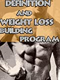 Definition and Weight Loss  Building Program (English Edition)