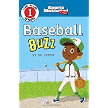 Baseball Buzz (Sports Illustrated Kids Starting Line Readers, Level 1)