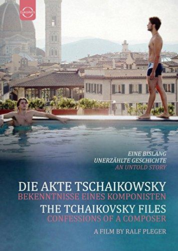 Die Akte Tschaikowsky - Bekenntnisse eines Komponisten
