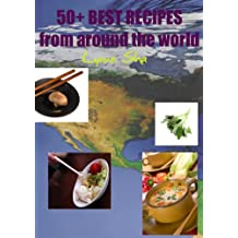 50+ Best Recipes from Around the World (English Edition)