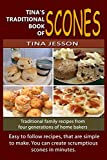 Tina's Traditional Book of Scones (Tina's Traditional Books 1)