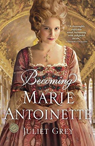 Becoming Marie Antoinette (Random House Reader's Circle)