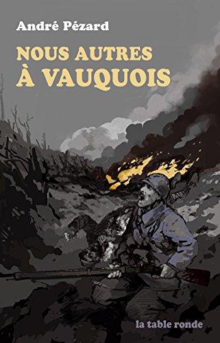 Nous autres à Vauquois: (1915-1916)